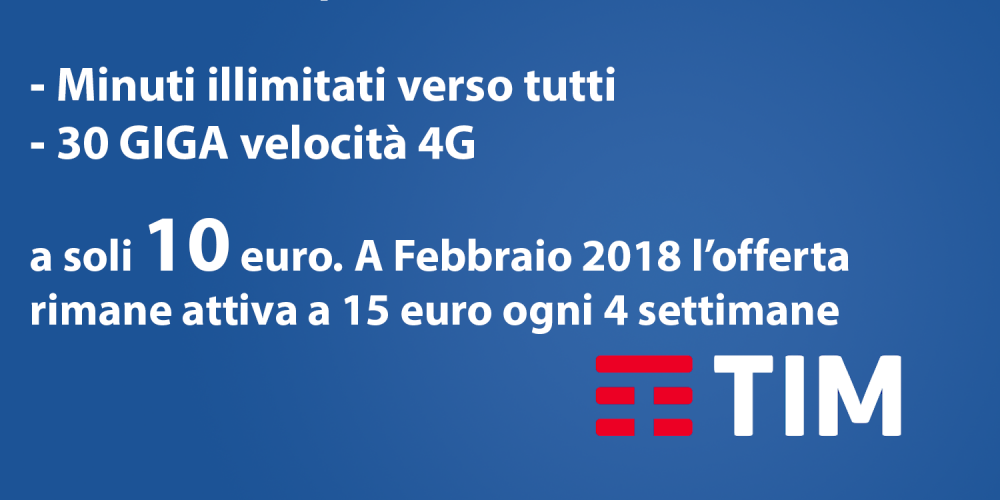 Illimitato + 30 GIGA – Solo 10 euro!